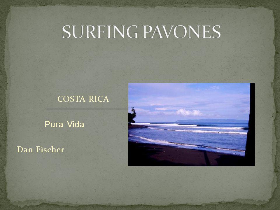 COSTA RICA Pura Vida Dan Fischer