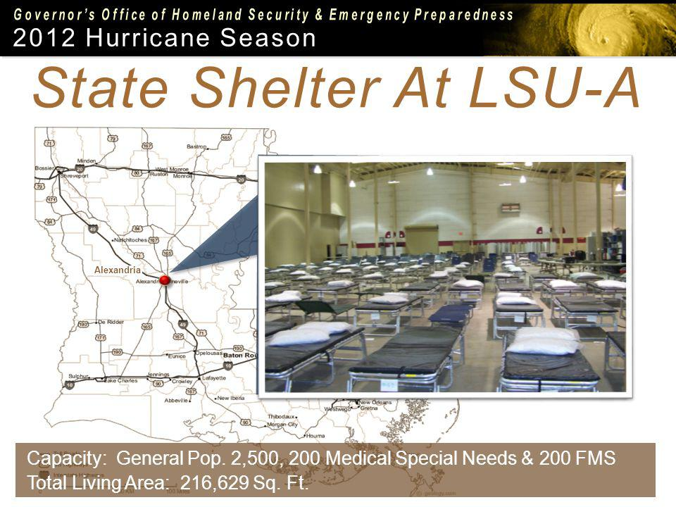 State Shelter At LSU-A Capacity: General Pop.