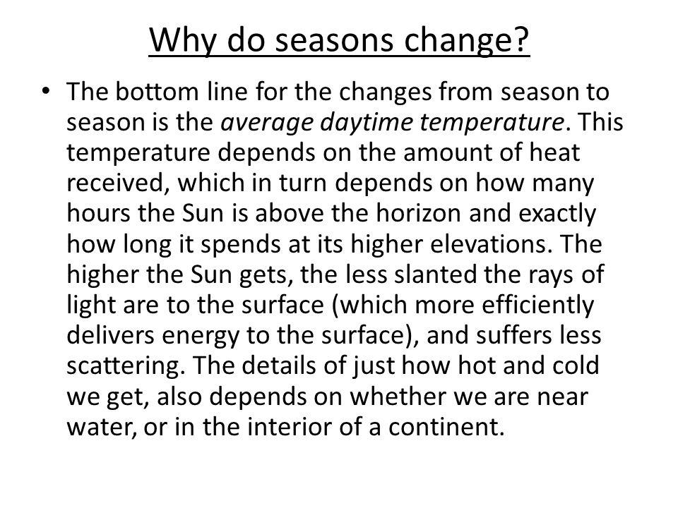 Why do seasons change.