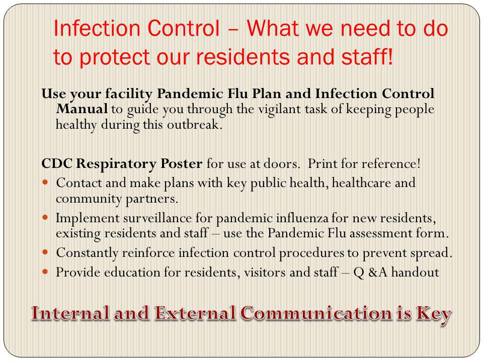Infection Control – What we need to do to protect our residents and staff.