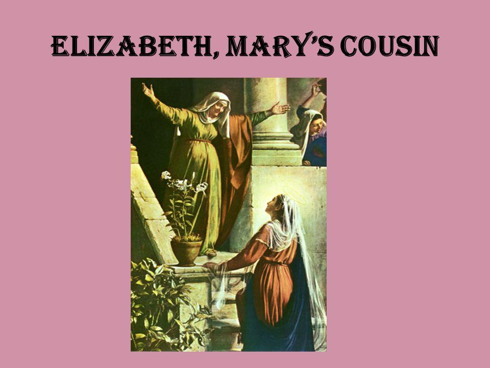 Elizabeth, Marys Cousin