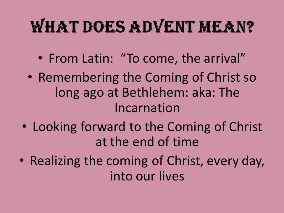 What does Advent mean.