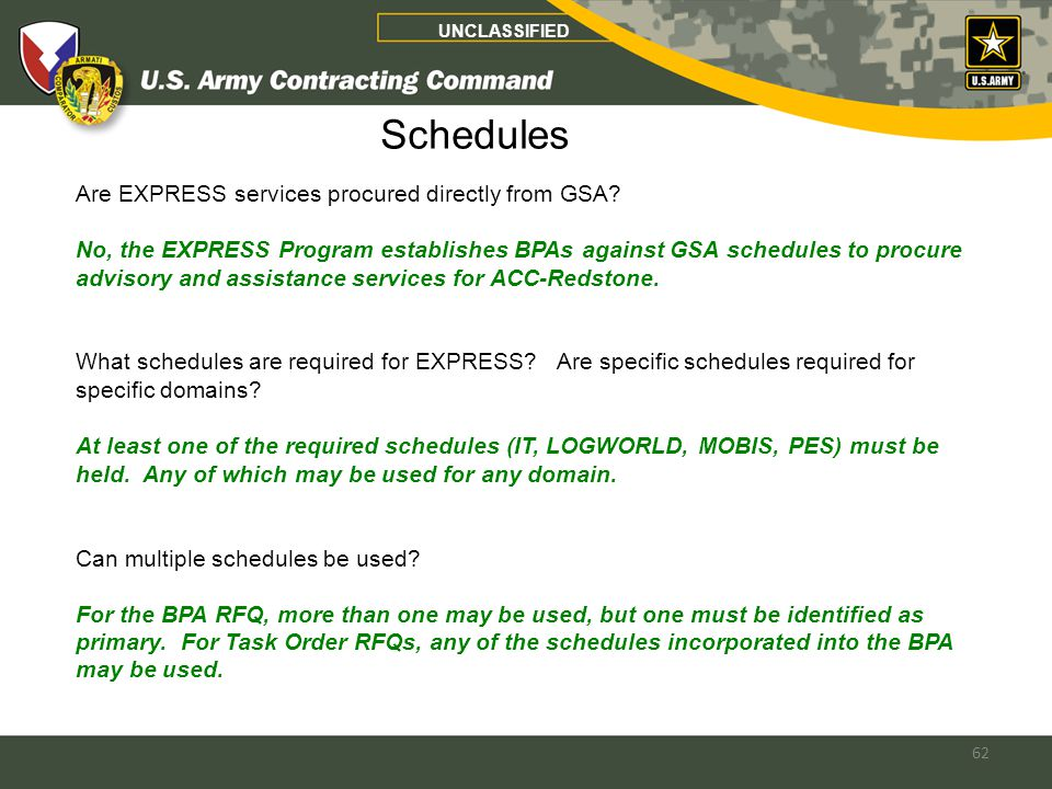 62 Schedules Are EXPRESS services procured directly from GSA.
