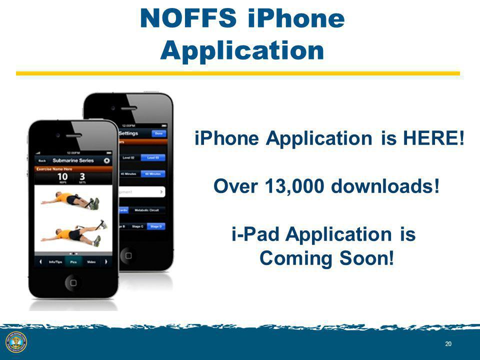 NOFFS iPhone Application iPhone Application is HERE.
