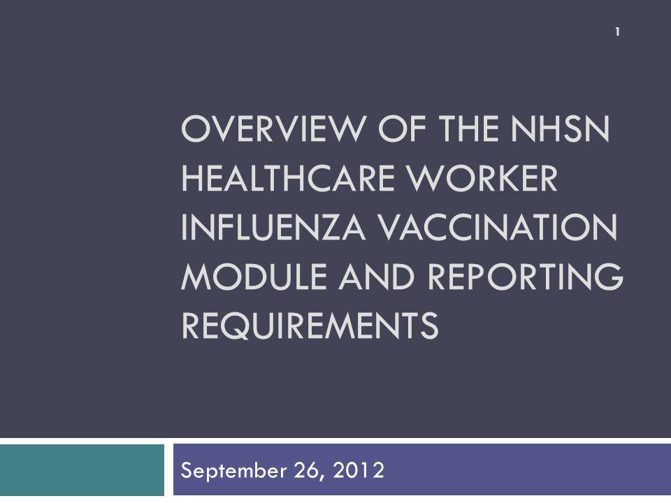 Why is influenza vaccination being measured among healthcare personnel.