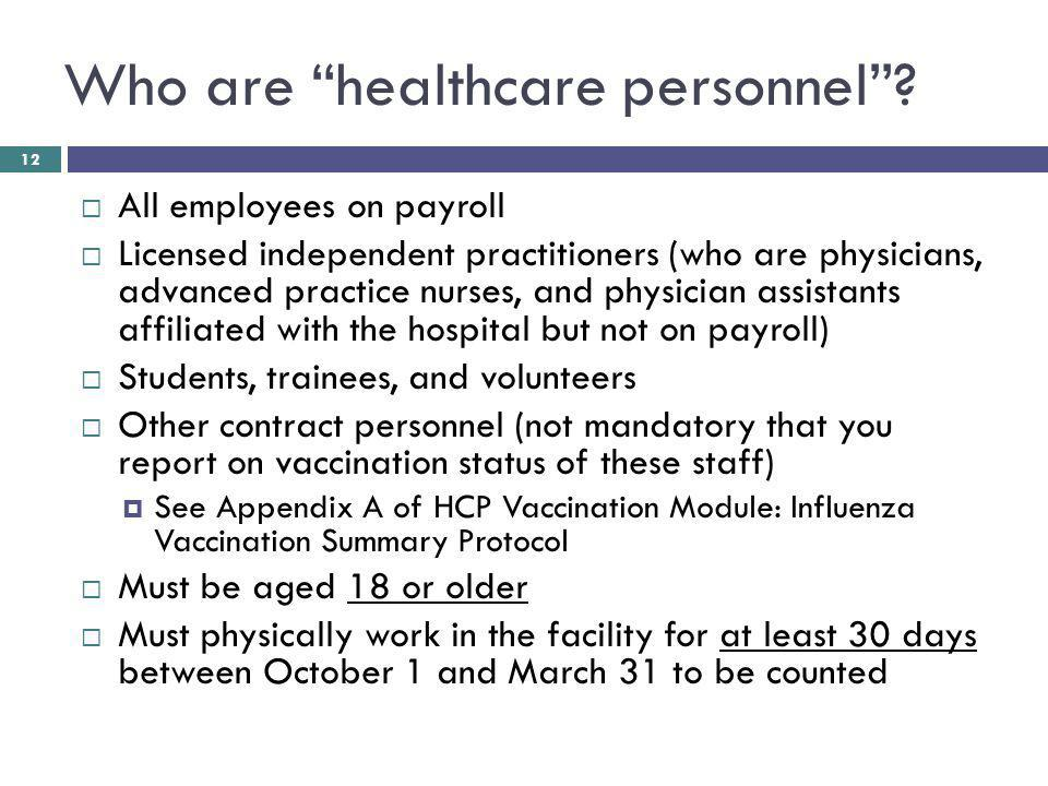 Who are healthcare personnel.