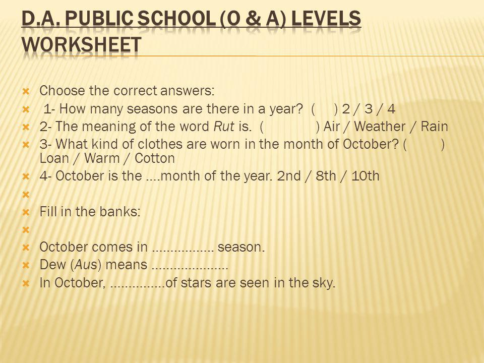 Choose the correct answers: 1- How many seasons are there in a year.