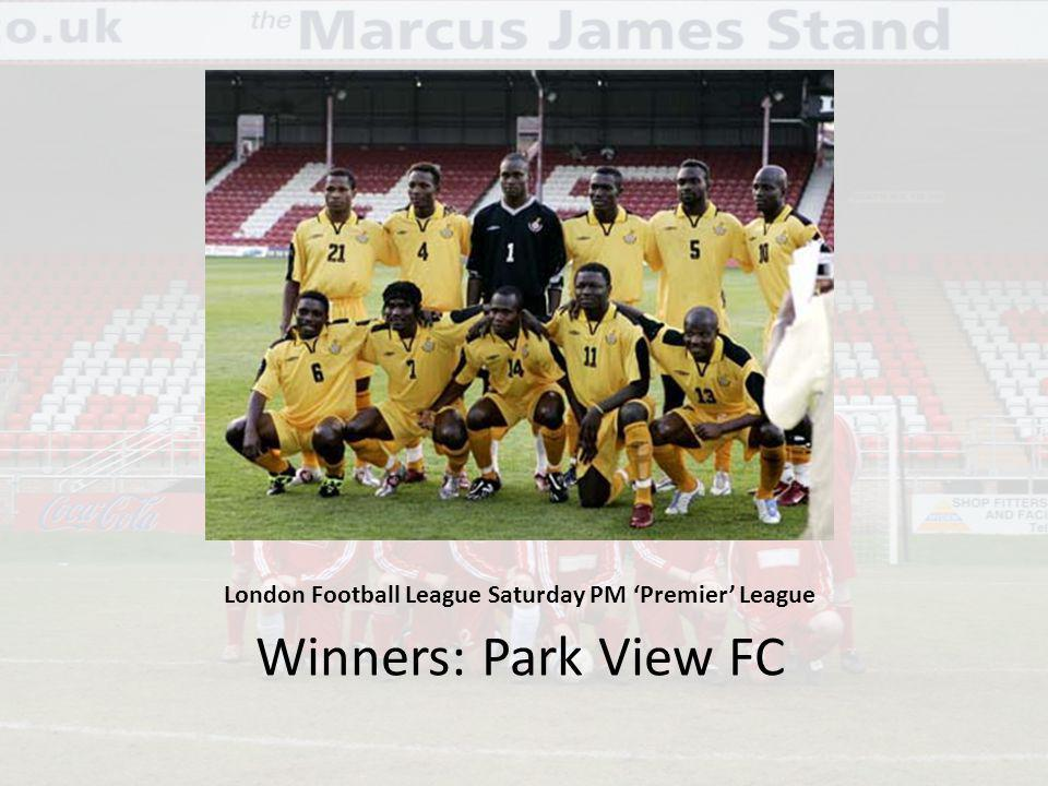 London Football League Saturday PM Premier League Winners: Park View FC