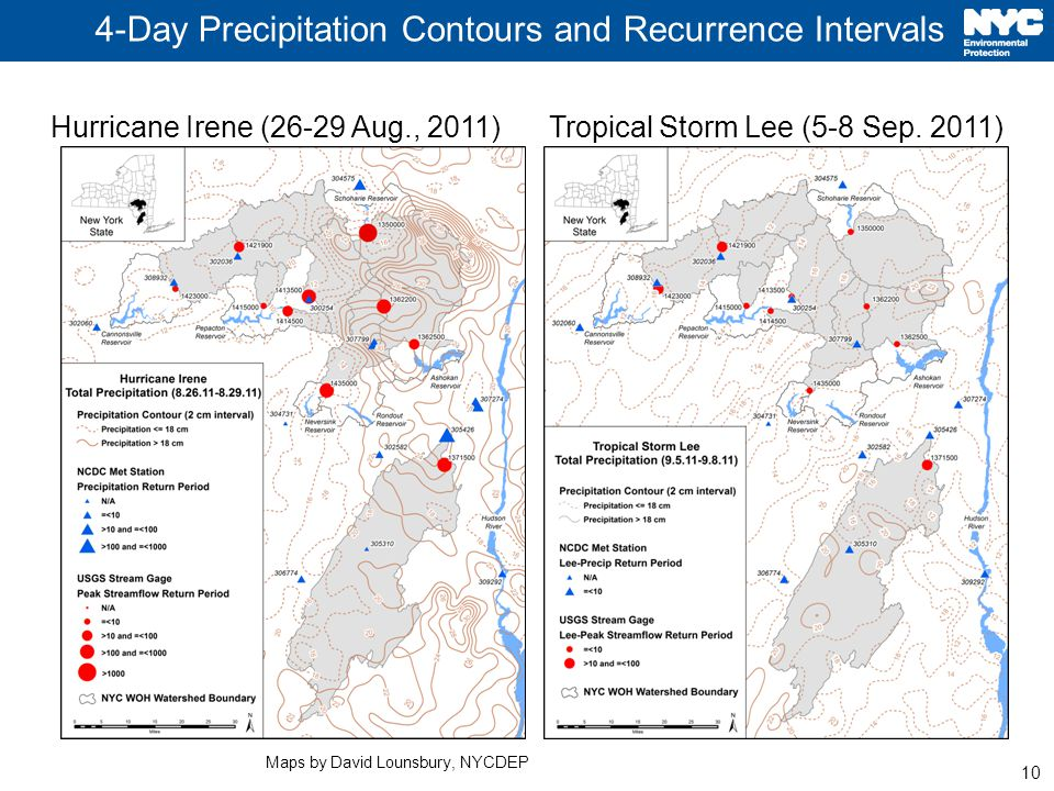 10 4-Day Precipitation Contours and Recurrence Intervals Hurricane Irene (26-29 Aug., 2011) Tropical Storm Lee (5-8 Sep.