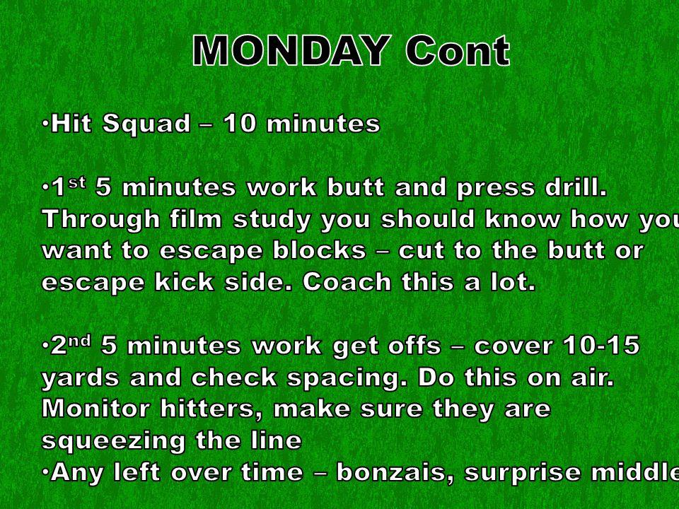 Monday cont.