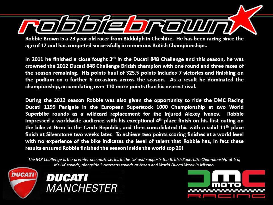 Robbie Brown is a 23 year old racer from Biddulph in Cheshire.