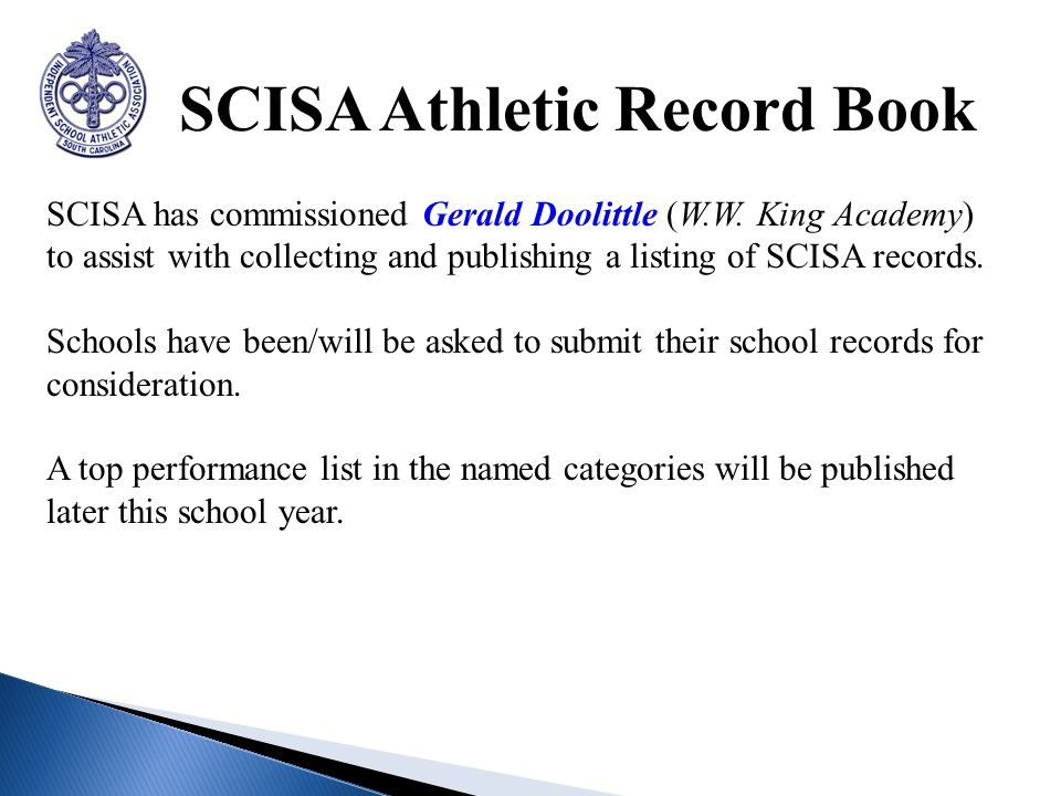 SCISA Athletic Record Book SCISA has commissioned Gerald Doolittle (W.W.