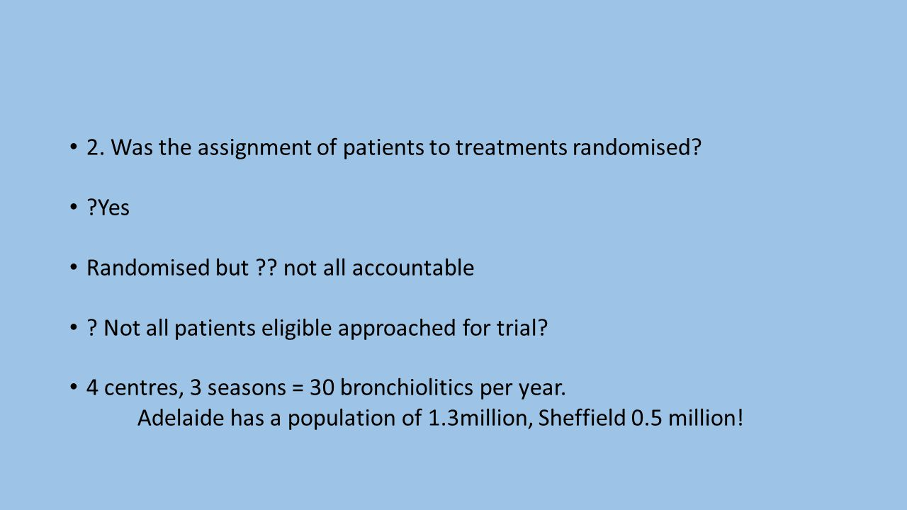 2.Was the assignment of patients to treatments randomised.