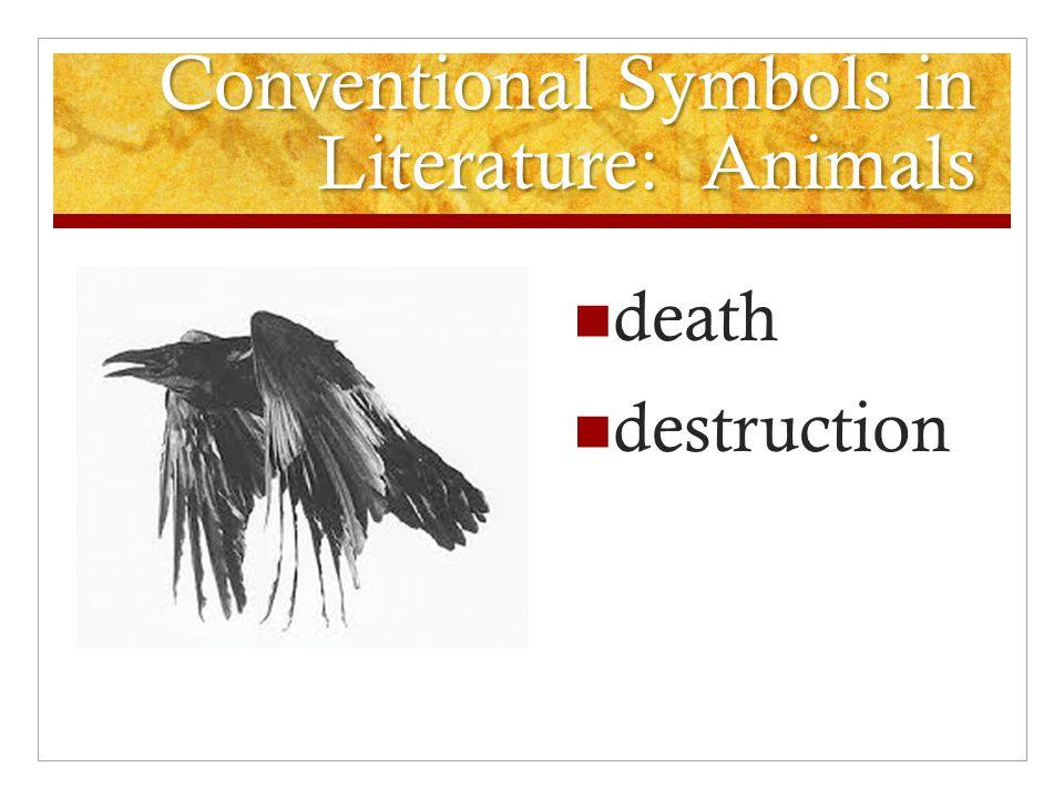 Conventional Symbols in Literature: Animals death destruction