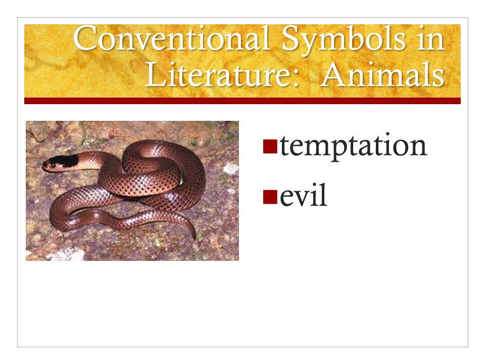 Conventional Symbols in Literature: Animals temptation evil