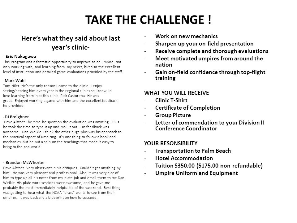TAKE THE CHALLENGE .