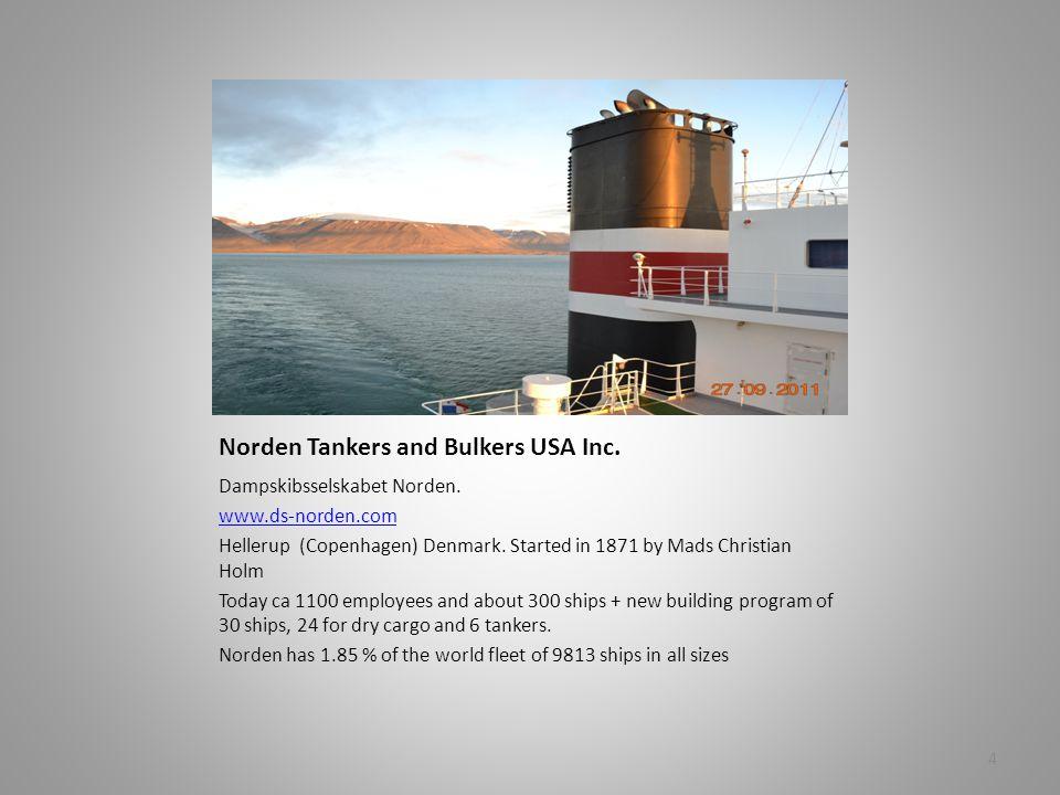 Norden Tankers and Bulkers USA Inc. Dampskibsselskabet Norden.