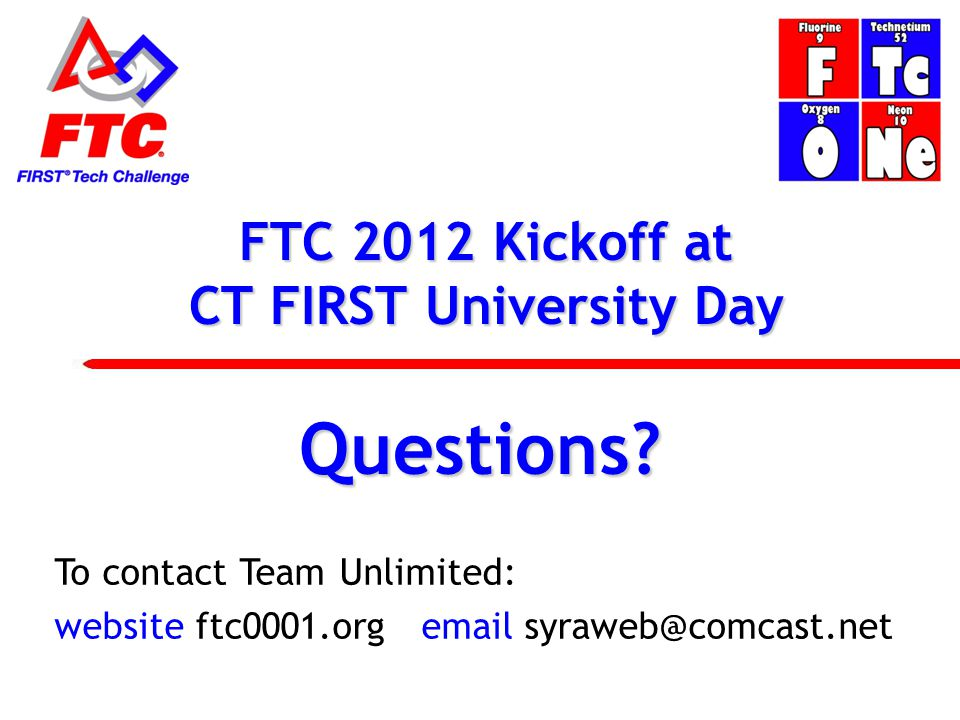 FTC 2012 Kickoff at CT FIRST University Day Questions.