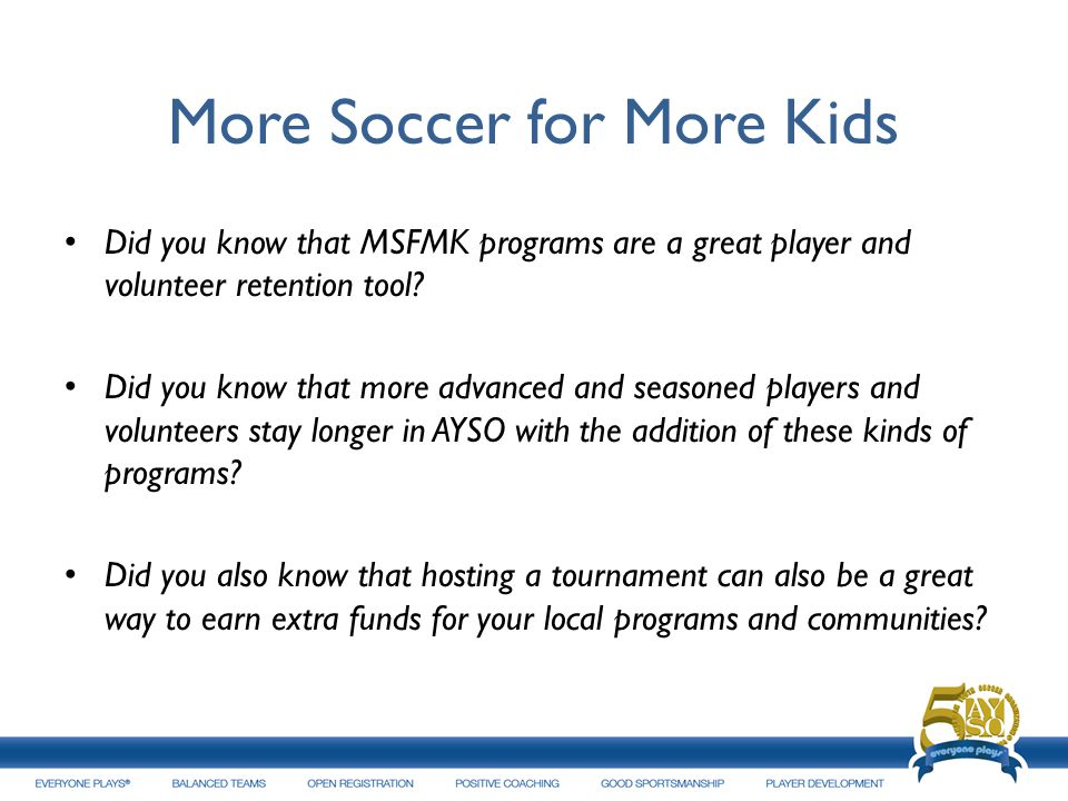 Did you know that MSFMK programs are a great player and volunteer retention tool.