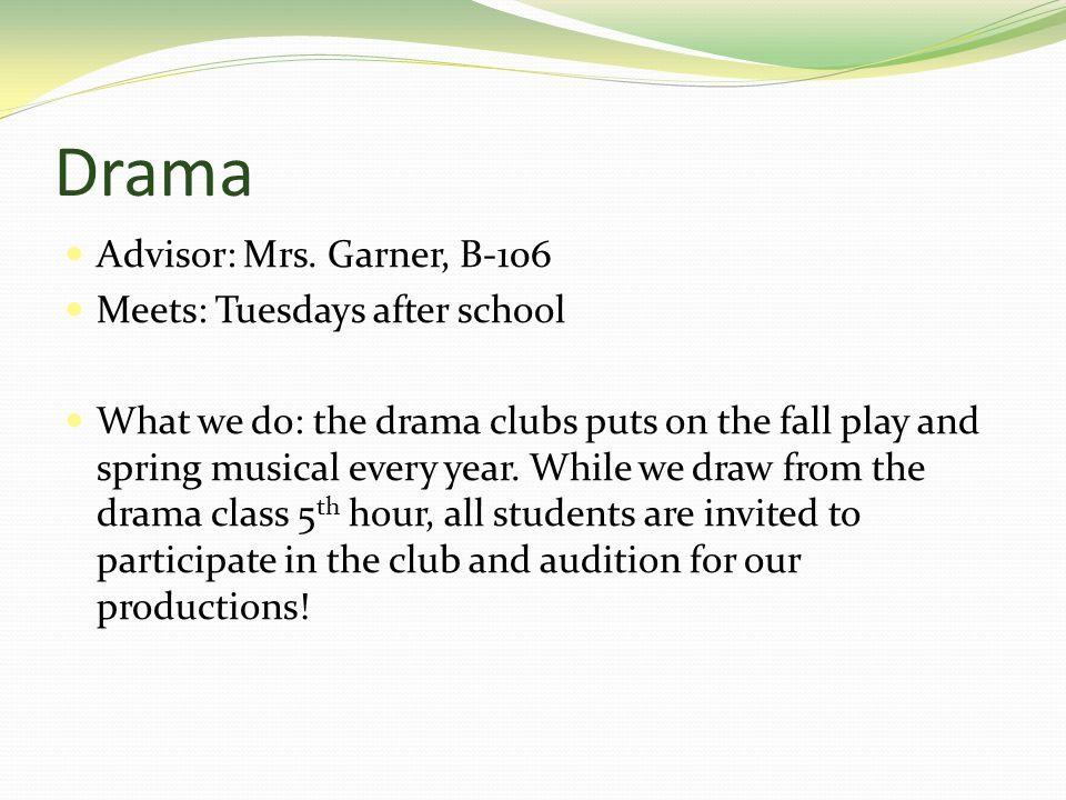 Drama Advisor: Mrs.