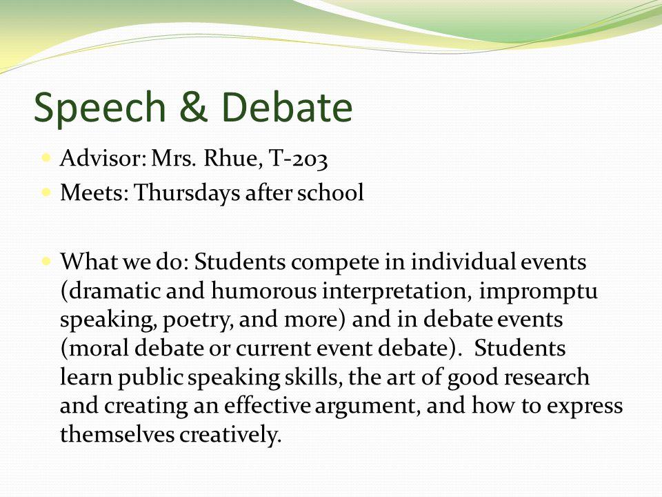 Speech & Debate Advisor: Mrs.