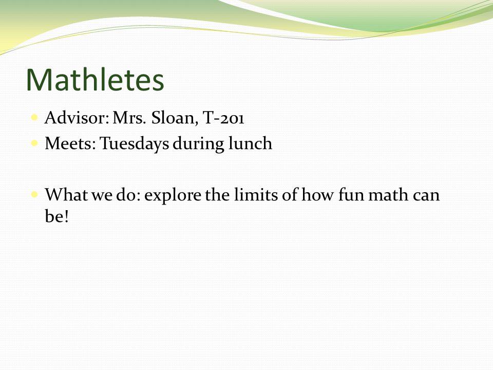 Mathletes Advisor: Mrs.
