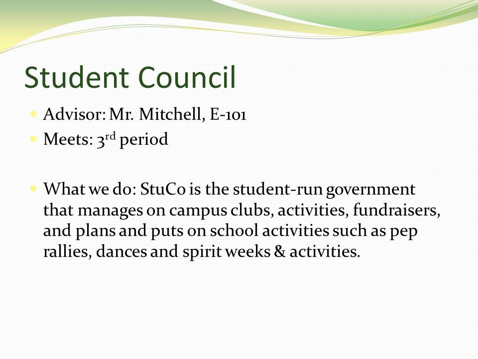 Student Council Advisor: Mr.