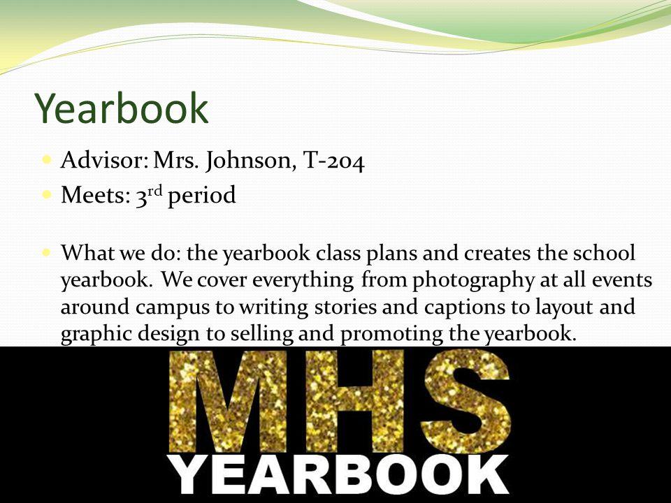 Yearbook Advisor: Mrs.
