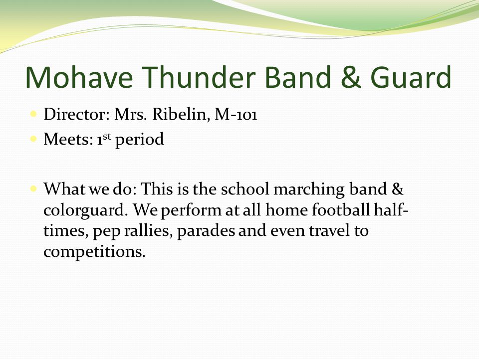 Mohave Thunder Band & Guard Director: Mrs.