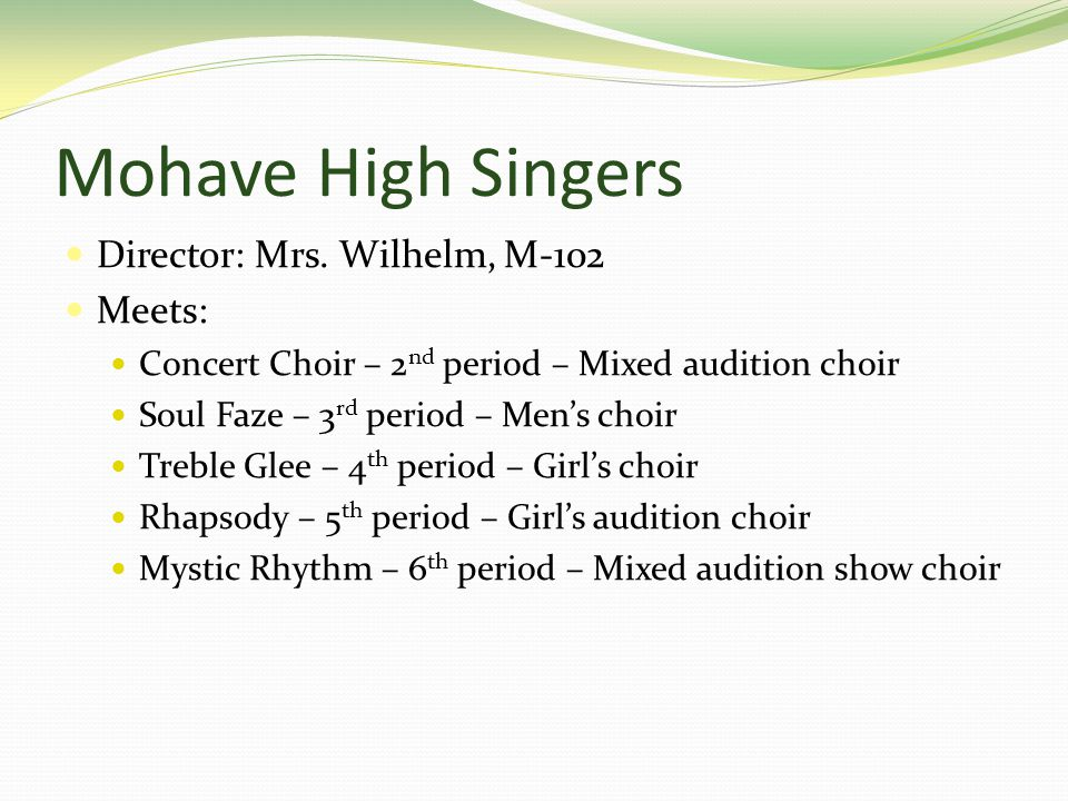 Mohave High Singers Director: Mrs.