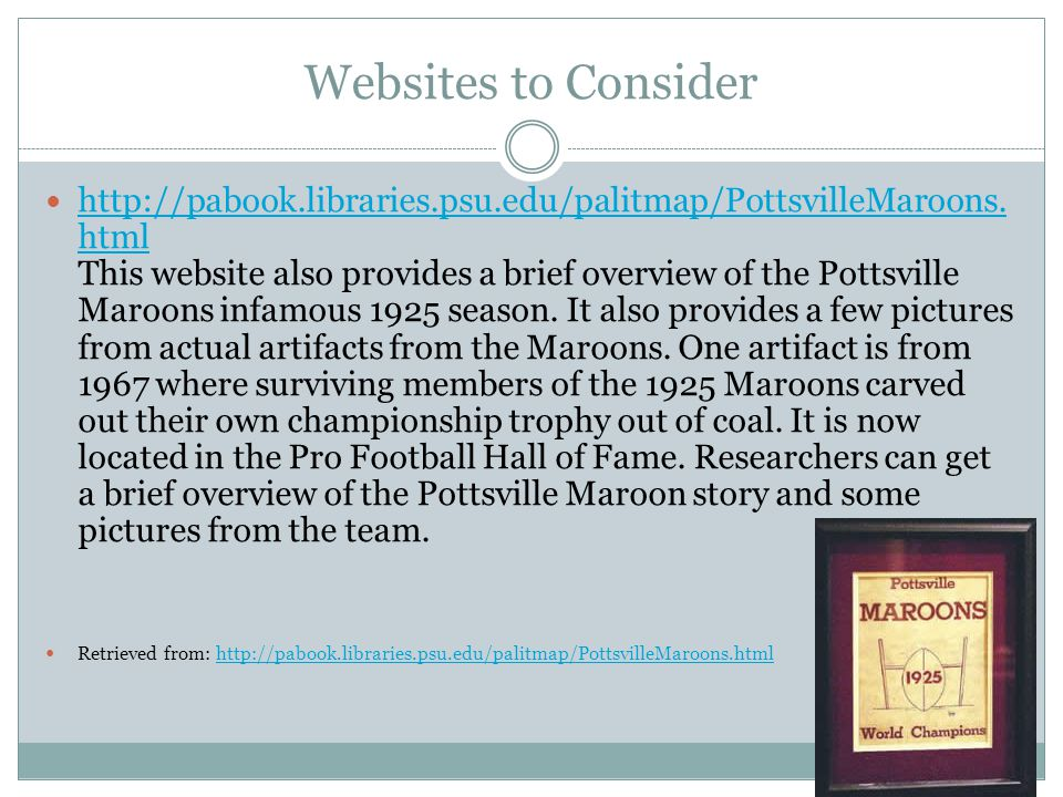 Websites to Consider http://pabook.libraries.psu.edu/palitmap/PottsvilleMaroons.