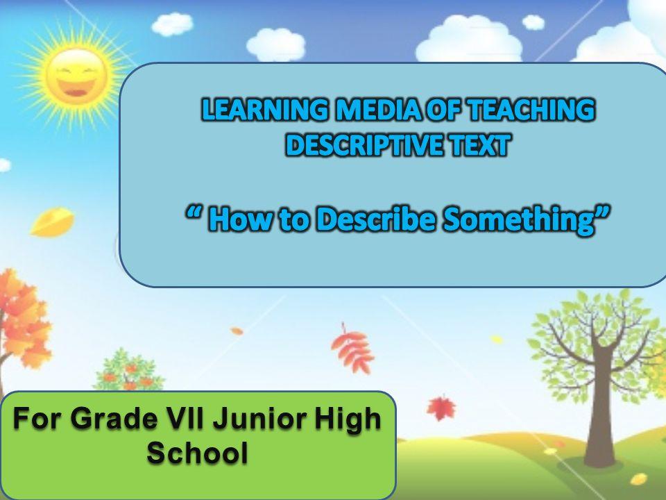 For Grade VII Junior High School