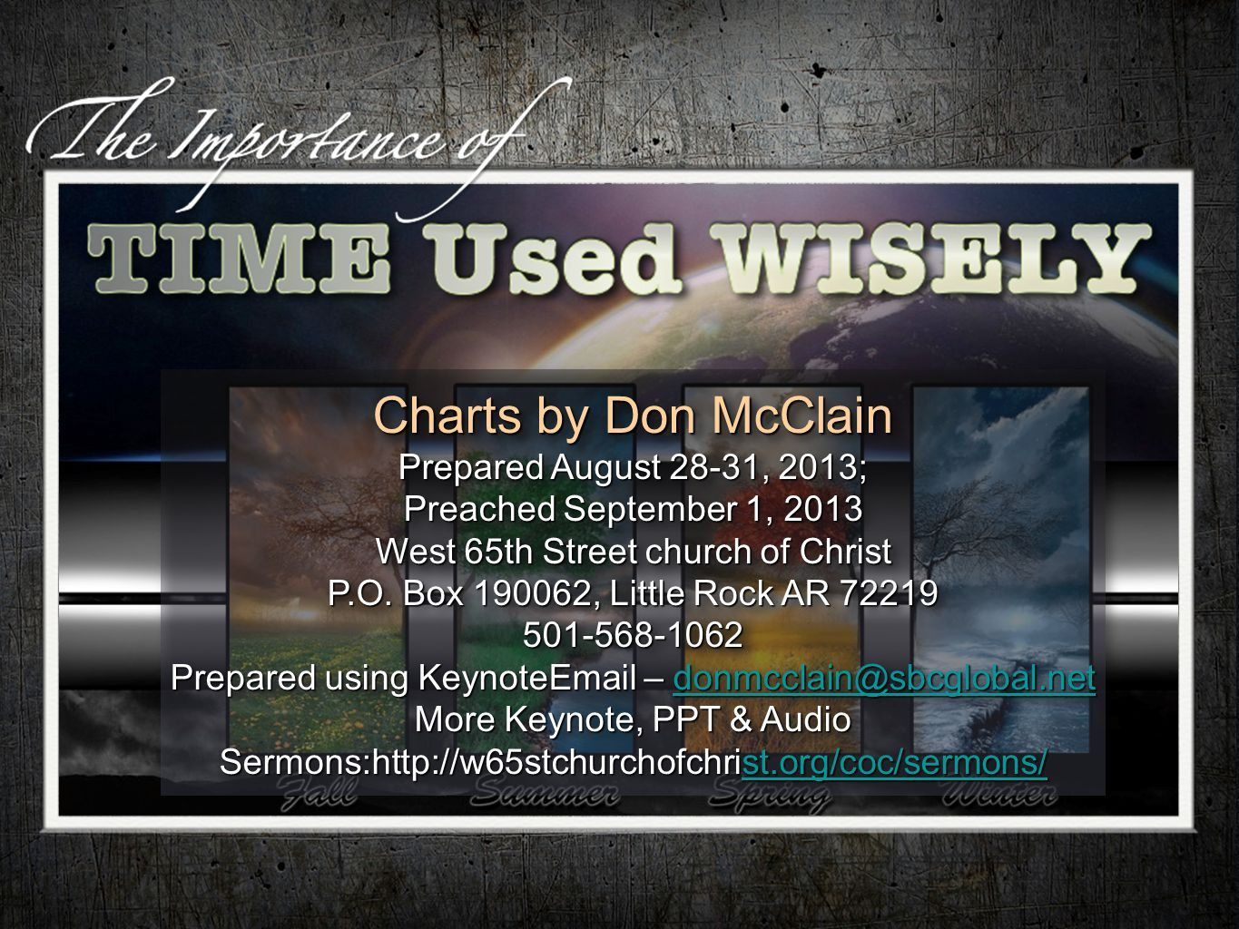 Charts by Don McClain Prepared August 28-31, 2013; Preached September 1, 2013 West 65th Street church of Christ P.O.