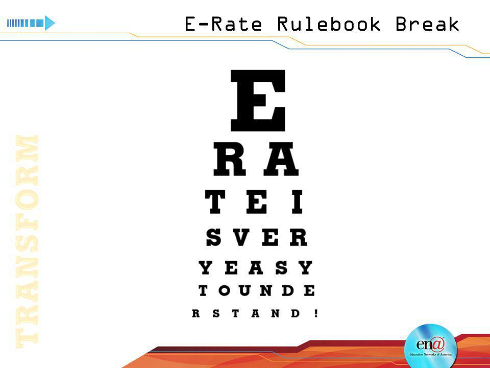 E-Rate Rulebook Break