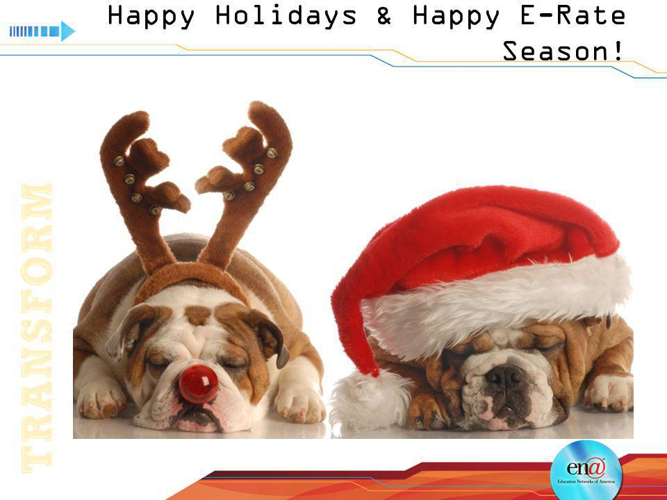Happy Holidays & Happy E-Rate Season!