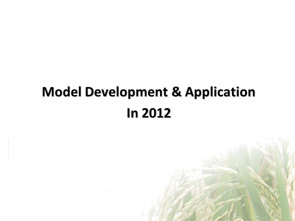 Model Development & Application In 2012