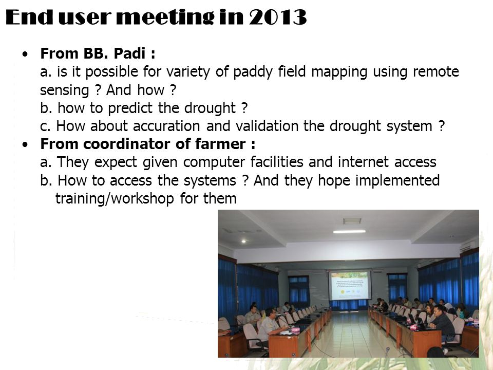 End user meeting in 2013 From BB.Padi : a.