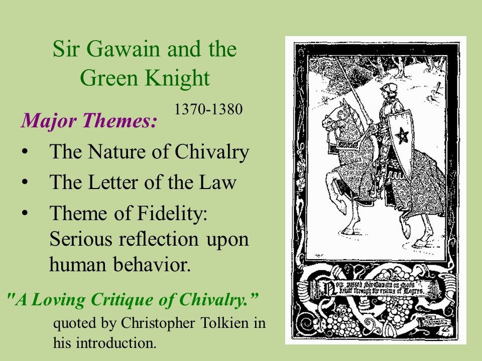 essay on sir gawain and chivalry Essays - largest database of quality sample essays and research papers on sir gawain chivalry.