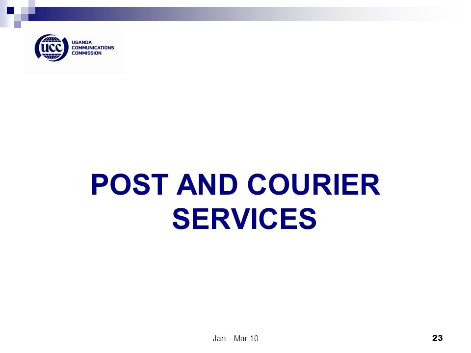 Jan – Mar 1023 POST AND COURIER SERVICES