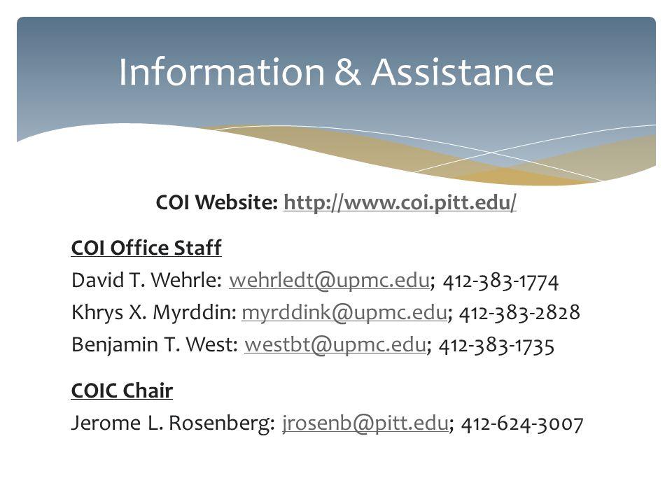 COI Website: http://www.coi.pitt.edu/http://www.coi.pitt.edu/ COI Office Staff David T.