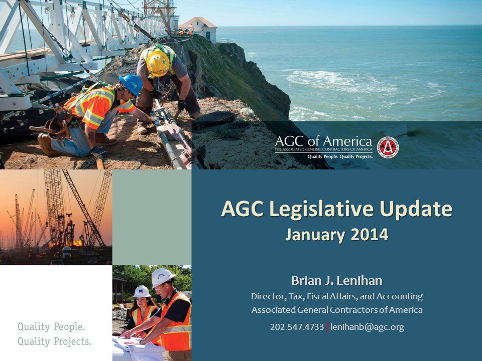 AGC Legislative Update January 2014 Brian J.