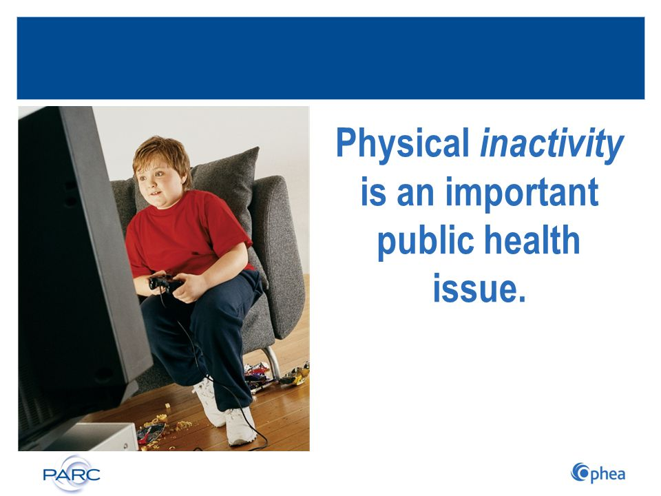 Physical inactivity is an important public health issue.