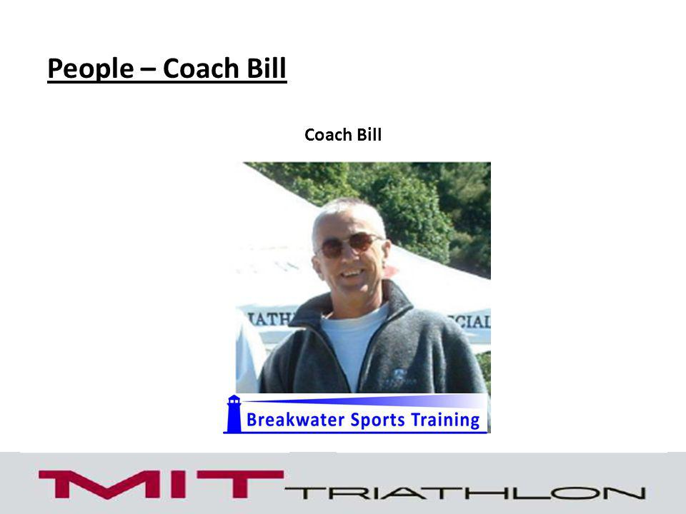 People – Coach Bill Coach Bill