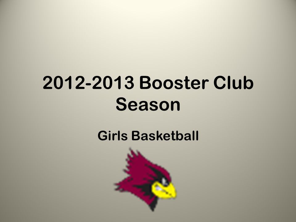 2012-2013 Booster Club Season Girls Basketball
