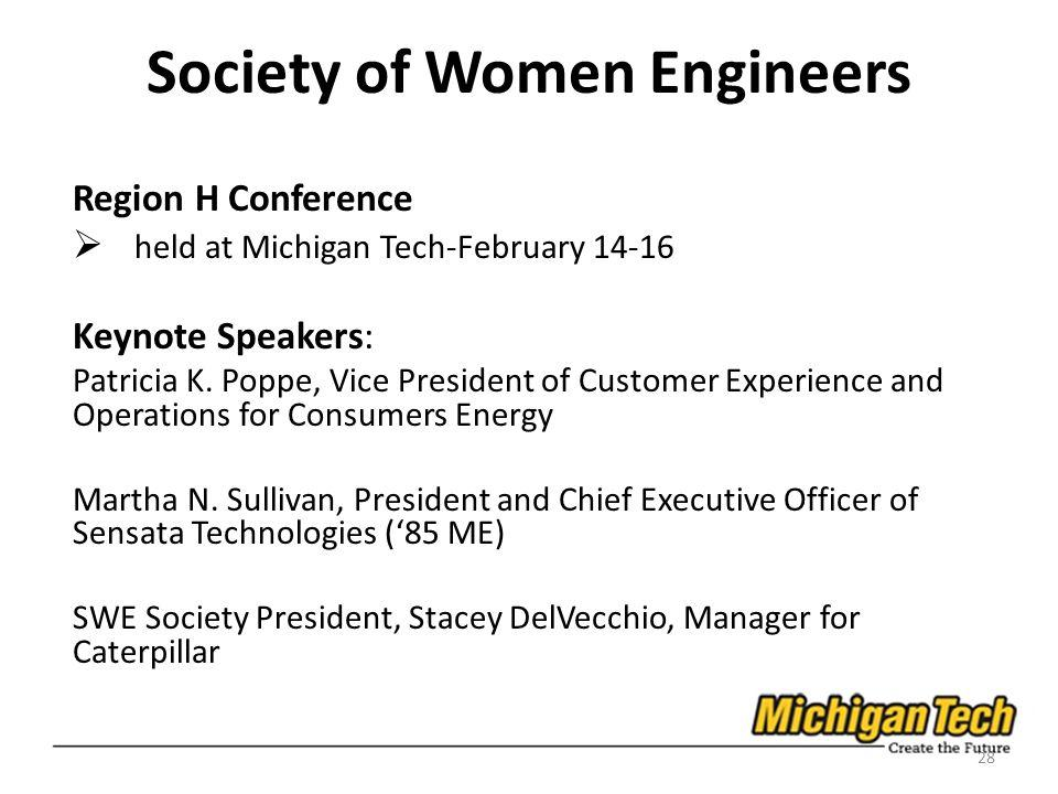 Society of Women Engineers Region H Conference held at Michigan Tech-February Keynote Speakers: Patricia K.