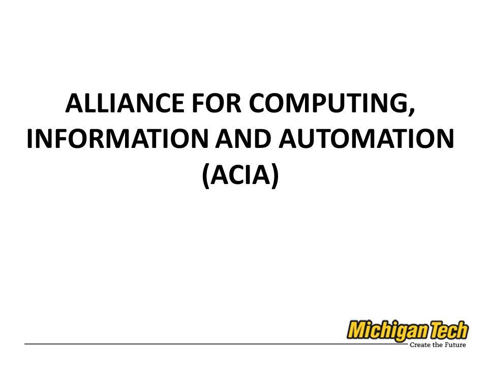 ALLIANCE FOR COMPUTING, INFORMATION AND AUTOMATION (ACIA)