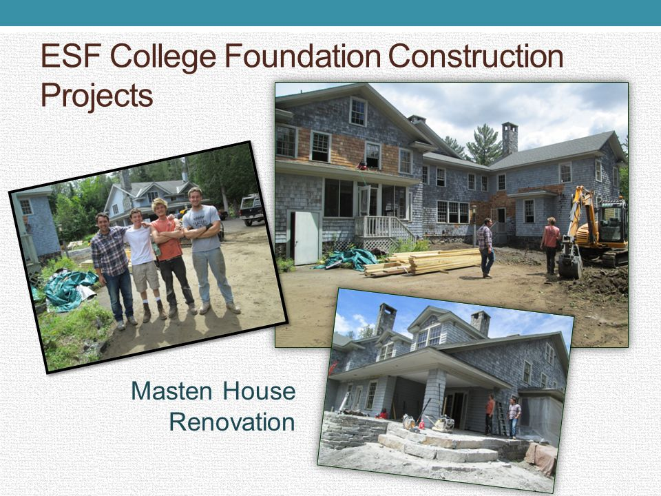 ESF College Foundation Construction Projects Masten House Renovation