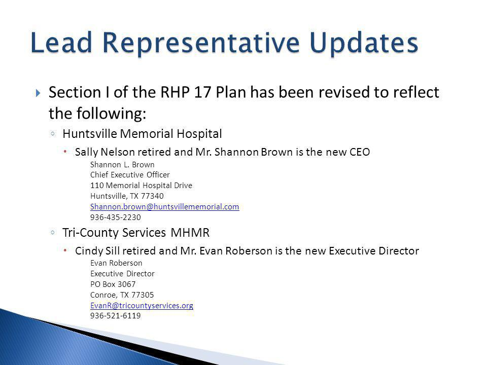 Section I of the RHP 17 Plan has been revised to reflect the following: Huntsville Memorial Hospital Sally Nelson retired and Mr.