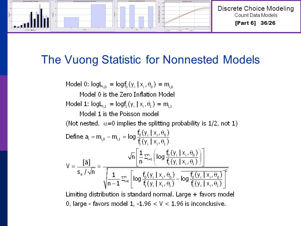 [Part 6] 36/26 Discrete Choice Modeling Count Data Models The Vuong Statistic for Nonnested Models