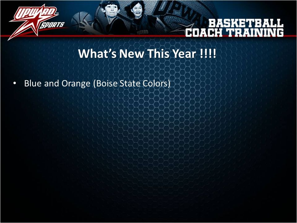 Blue and Orange (Boise State Colors) Whats New This Year !!!!